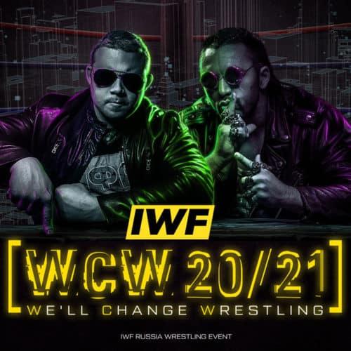 IWF «We will change wrestling 20/21»